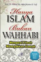 Hanya Islam, Bukan Wahhabi: Mengurai Fitnah Menegakkan Sunnah | RBI