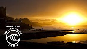 Dawn Patrol by World Surf League thumbnail