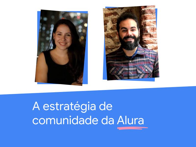 A estratégia de comunidade da Alura