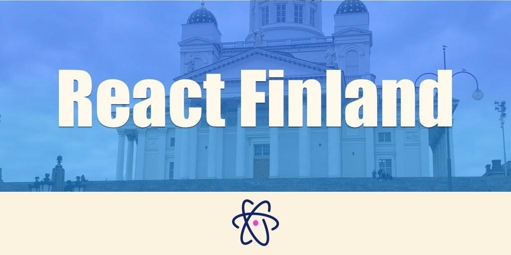 La première édition de React Finland avec des buzzworld comme Apollo, GraphQL, Redux, MobX, Blockchain…