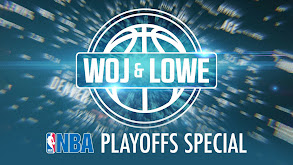 Woj & Lowe: NBA Playoffs Special thumbnail