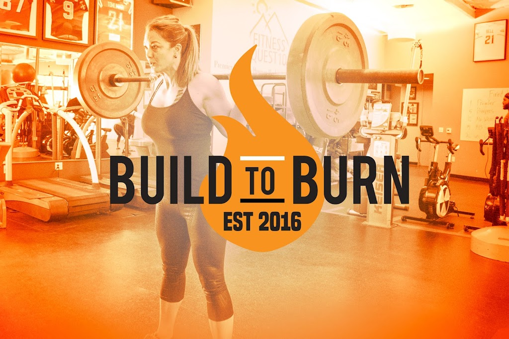 Build to Burn