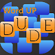 Download Word Up Dude - fast paced word game For PC Windows and Mac