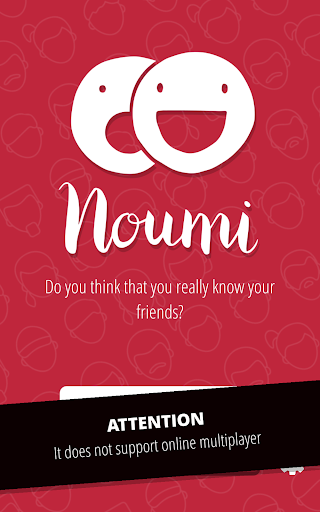Noumi: Do you know your friends? 3.0.29 screenshots 1