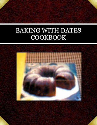 BAKING WITH DATES  COOKBOOK