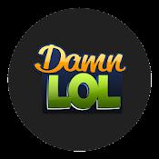 DamnLOL - The Best DamnLOL App