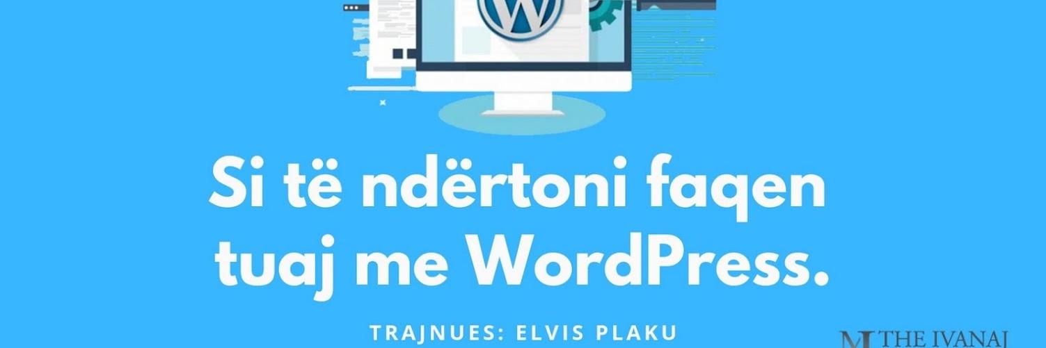 Si të ndërtoni faqen tuaj me WordPress