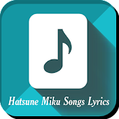 Hatsune Miku Songs Lyrics