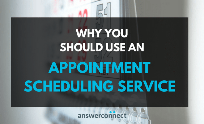why you should use an appointment scheduling service