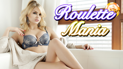 Roulette Mania - Sexy Babes