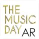 THE MUSIC DAY AR Android