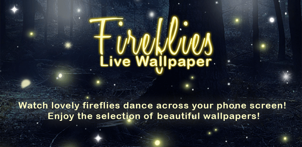 The Description Of Fireflies Live Wallpaper By Thalia Ultimate Photo Editing APK