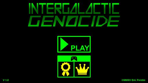 Intergalactic Genocide