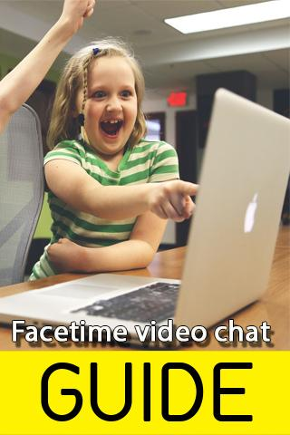 android Guide For Facetime video chat Screenshot 3