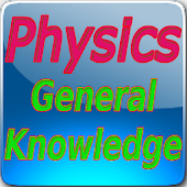 Physics General Knowledge
