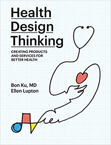 Health Design Thinking book cover (line at of stethoscope outline a person with a pink heart)