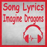 Song Lyrics Imagine Dragons