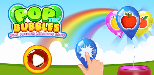 Pop the Bubbles – Kids English Learning Game APK