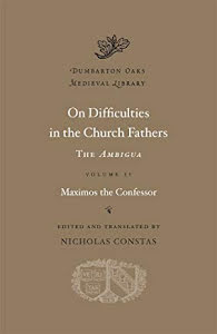 ON DIFFICULTIES IN THE CHURCH FATHERS, VOLUME II