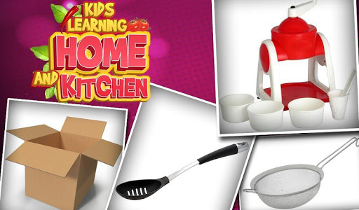 Kids Learning Home And Kitchen v1.0.0