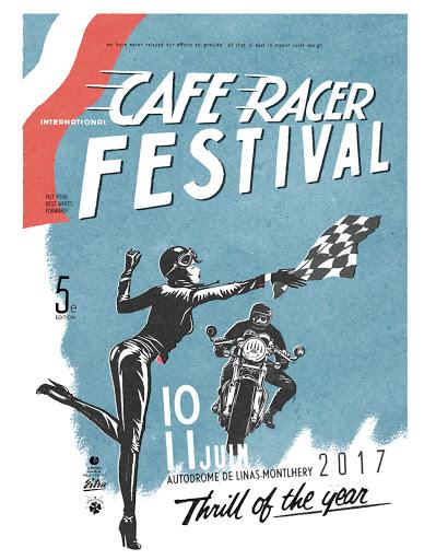 L affiche du dernier Café Racer Festival a Montlhery en 2017.