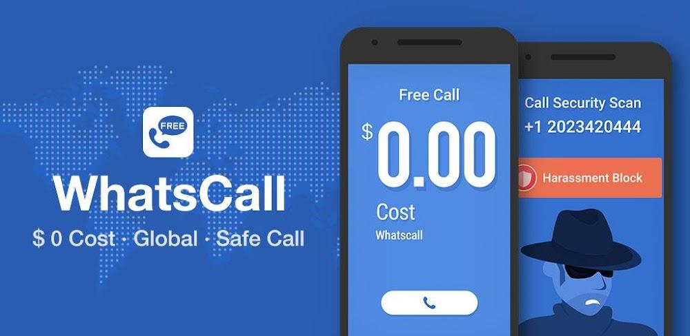 WhatsCall Free Global Phone Call App & Cheap Calls