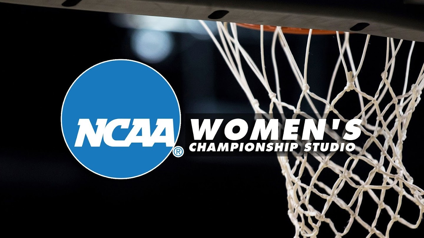 Watch NCAA Women's Championship Studio live
