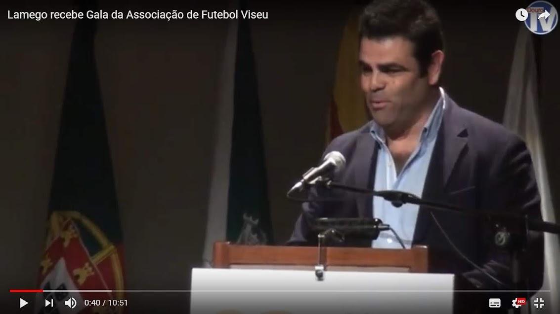 Vídeo - Lamego recebe Gala da Associação de Futebol Viseu