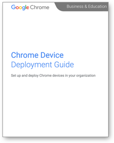 Chrome Device Deployment Guide