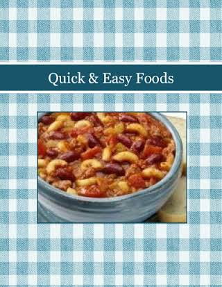 Quick & Easy Foods
