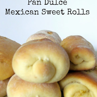 Pan Dulce or Mexican Sweet Rolls