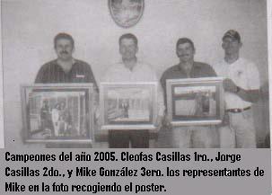 Photo: Primero segundo y tercer lugares del año 2005 respectivamente.