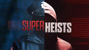 Super Heists thumbnail