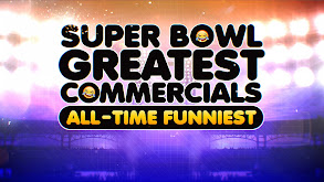 Super Bowl Greatest Commercials All-Time Funniest thumbnail