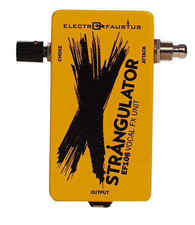 Electro-Faustus EF106 STRANGULATOR
