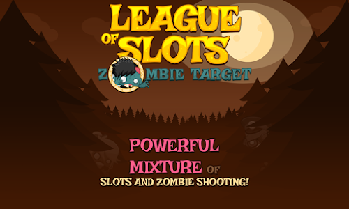 League of Slots: Zombie Target v1.0.4
