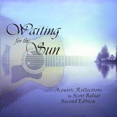 Waiting for the Sun: Acoustic Reflections By Scott Balsai (Second Edition)