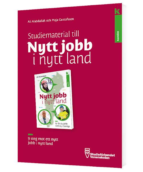 Studiematerial Nytt jobb i nytt land – 9 steg mot nytt jobb i nytt land