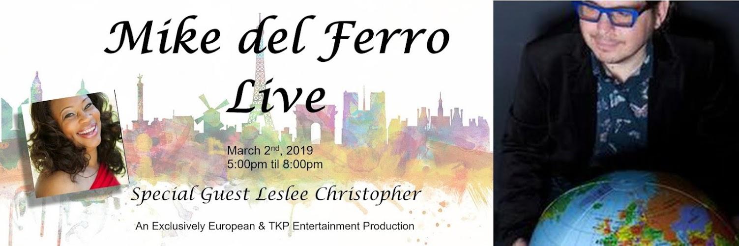 Mike del Ferro Live