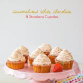 Caramelised White Chocolate & Strawberry Cupcakes.