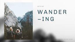 Let's Go Wandering - YouTube Thumbnail item