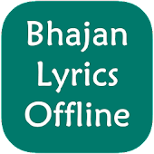 Bhajan Lyrics Offline Android APK Download Free By Full Offline Apps