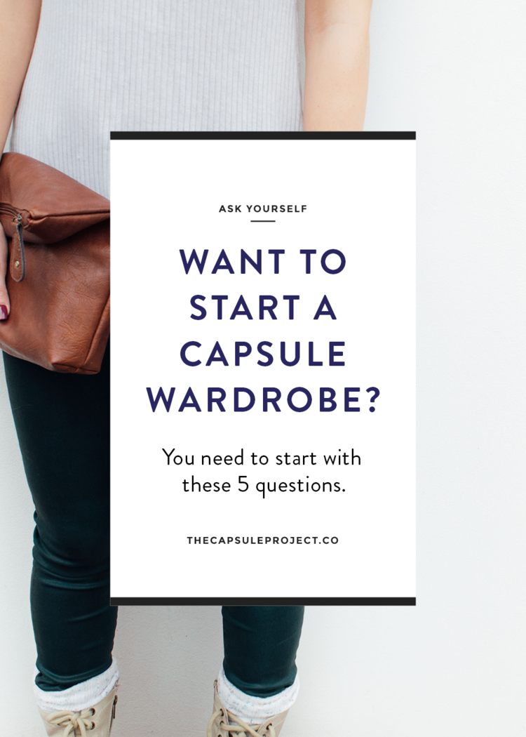 5 Questions to Ask Yourself Before Starting a Capsule Wardrobe