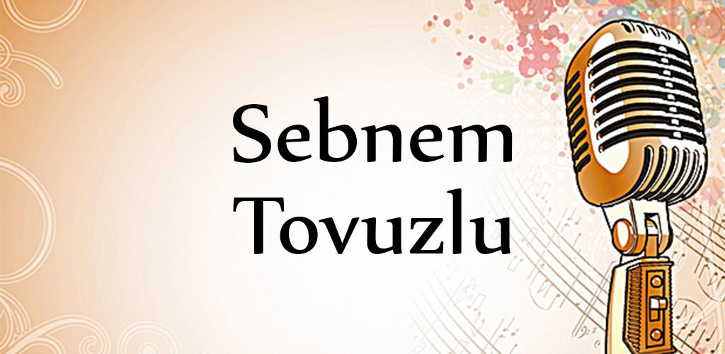 Sebnem Tovuzlu Mahnilar 2 0 Apk Download Com Azer Sebnem Tovuzlu Apk Free