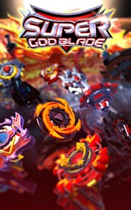 Super God Blade : Spin the Ultimate Top! 1.66.21