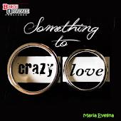 Novel Something for Crazy Love