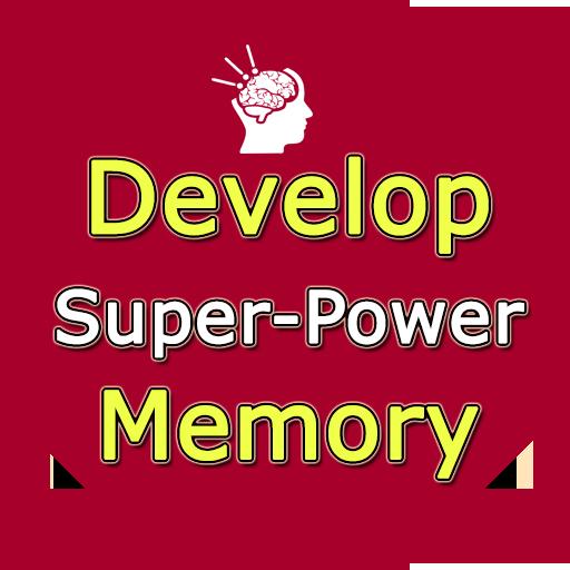Develop Super Memory