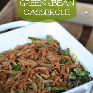 Green Bean Casserole with French Fried Onions.