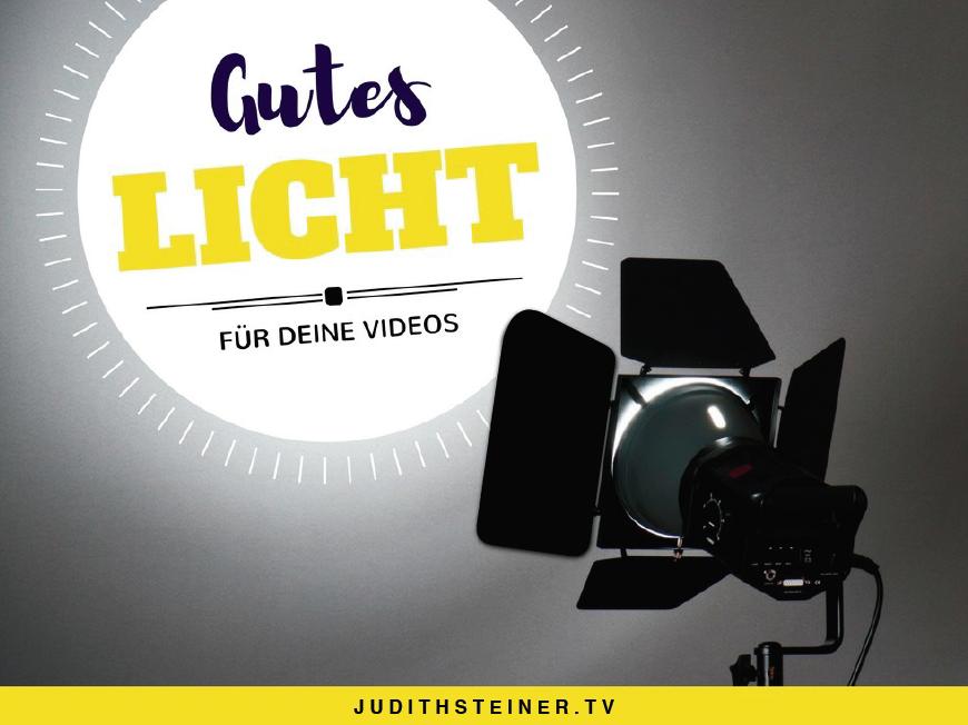 """Ratgeber """"Gutes Licht für Deine Videos"""""""