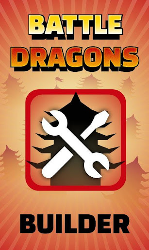 Builder for Battle Dragons